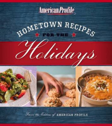 Hometown Recipes for the Holidays av Candace Floyd, Jill Melton, Nancy Hughes og Anne Gillem (Heftet)