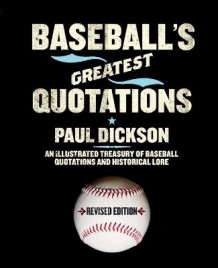 Baseball's Greatest Quotations av Mr Paul Dickson (Heftet)