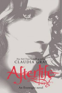 Afterlife av Claudia Gray (Heftet)