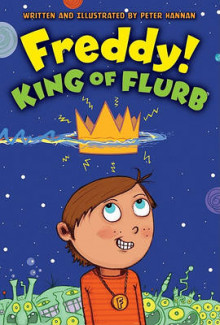 Freddy! King of Flurb av Peter Hannan (Heftet)