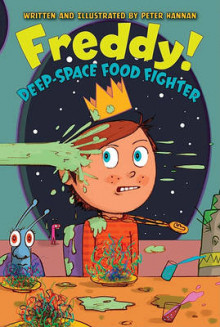 Freddy! Deep-Space Food Fighter av Peter Hannan (Heftet)