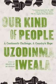 Our Kind of People av Uzodinma Iweala (Heftet)
