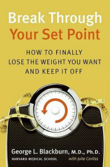 Break Through Your Set Point av George M D Blackburn og Julie Corliss (Innbundet)