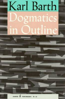 Dogmatics in Outline av Karl Barth (Heftet)
