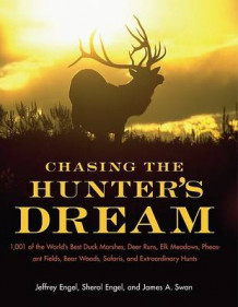Chasing the Hunter's Dream av Jeffrey Engel (Heftet)