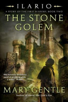 The Stone Golem av Mary Gentle (Heftet)