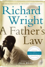 A Father's Law av Richard Wright (Heftet)
