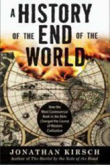 A History of the End of the World: How the Most Controversial Book in the Bible Changed the Course of Western Civilization av Jonathan Kirsch (Heftet)