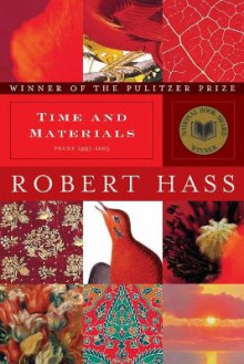 Time and Materials av Robert Hass (Heftet)