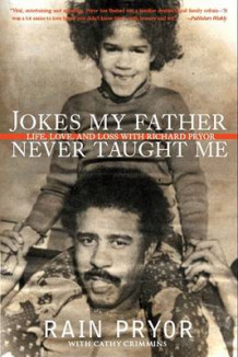 Jokes My Father Never Taught Me av Rain Pryor (Heftet)