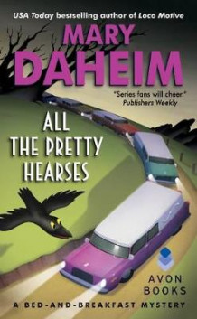 All the Pretty Hearses av Mary Daheim (Heftet)