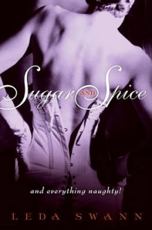 Sugar and Spice av Leda Swann (Heftet)
