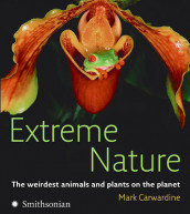 Extreme Nature av Mark Carwardine (Heftet)