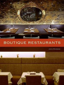 Boutique Restaurants av John Riordan (Innbundet)