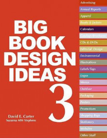 The Big Book of Design Ideas 3 av David E. Carter og Suzanna MW Stephens (Innbundet)
