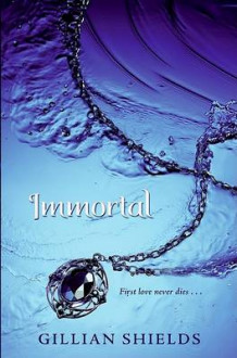 Immortal av Gillian Shields (Innbundet)
