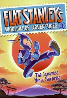 Flat Stanley's Worldwide Adventures #3: The Japanese Ninja Surprise av Jeff Brown og Sara Pennypacker (Heftet)