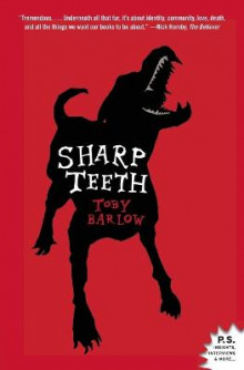 Sharp Teeth av Toby Barlow (Heftet)