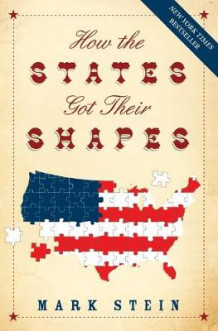 How the States Got Their Shapes av Mark Stein (Heftet)