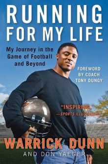 Running for My Life av Warrick Dunn og Don Yaeger (Heftet)