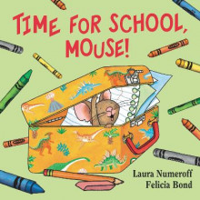 Time For School, Mouse! av Laura Joffe Numeroff (Pappbok)