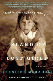 Island of Lost Girls av Jennifer McMahon (Heftet)