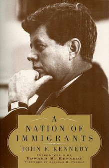 A Nation of Immigrants av John F Kennedy (Heftet)