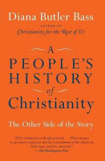 A People's History of Christianity av Diana Butler Bass (Heftet)