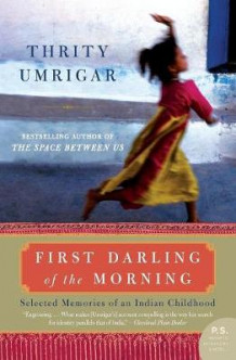 First Darling of the Morning av Thrity Umrigar (Heftet)