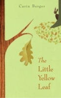 The Little Yellow Leaf av Carin Berger (Innbundet)