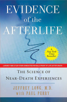 Evidence of the Afterlife av Jeffrey Long og Paul Perry (Heftet)