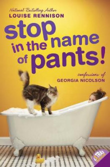 Stop in the Name of Pants! av Louise Rennison (Heftet)