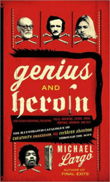 Genius and Heroin av Michael Largo (Heftet)