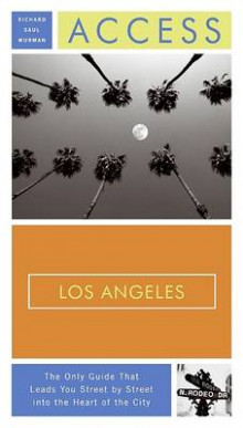 Access Los Angeles av Richard Saul Wurman (Heftet)