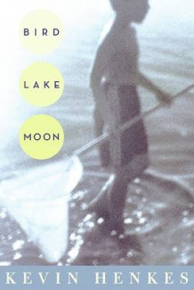 Bird Lake Moon av Kevin Henkes (Heftet)