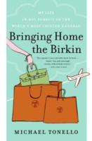 Bringing Home the Birkin av Michael Tonello (Heftet)