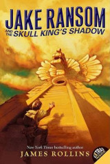 Omslag - Jake Ransom and the Skull King's Shadow