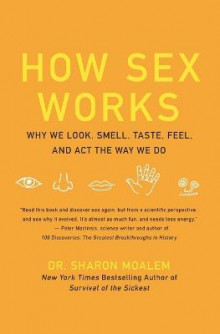 How Sex Works av Sharon Dr. Moalem (Heftet)