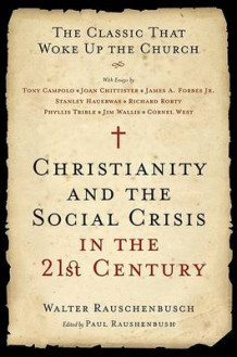 Christianity and the Social Crisis in the 21st Century av Walter Rauschenbusch (Heftet)