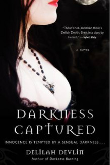 Darkness Captured A Novel av Delilah Devlin (Heftet)