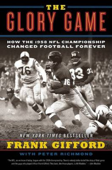 The Glory Game av Frank Gifford og Professor of Physics Peter Richmond (Heftet)