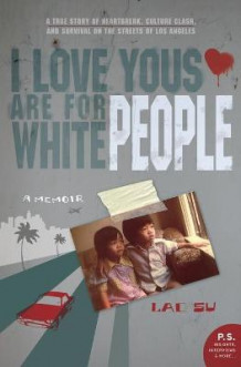 I Love Yous Are for White People av Lac Su (Heftet)