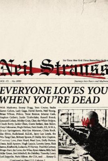Everybody loves you when you're dead av Neil Strauss (Heftet)