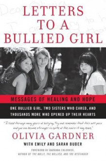Letters To A Bullied Girl: Messages of Healing and Hope av Olivia Gardner, Emily Buder og Sarah Buder (Heftet)