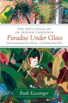 Paradise Under Glass av Ruth Kassinger (Heftet)