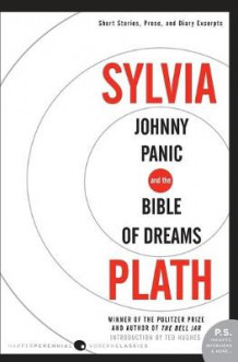 Johnny Panic and the Bible of Dreams av Sylvia Plath (Heftet)