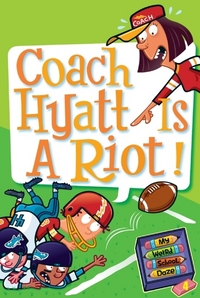 Coach Hyatt is a Riot! av Dan Gutman (Heftet)