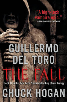 The Fall av Guillermo del Toro og Chuck Hogan (Innbundet)