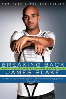 Breaking Back av James Blake (Heftet)