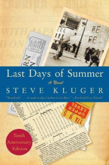 Last Days of Summer av Steve Kluger (Heftet)